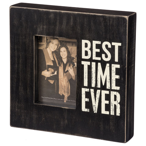 Primitives By Kathy Best Time Ever Wood Picture Frame