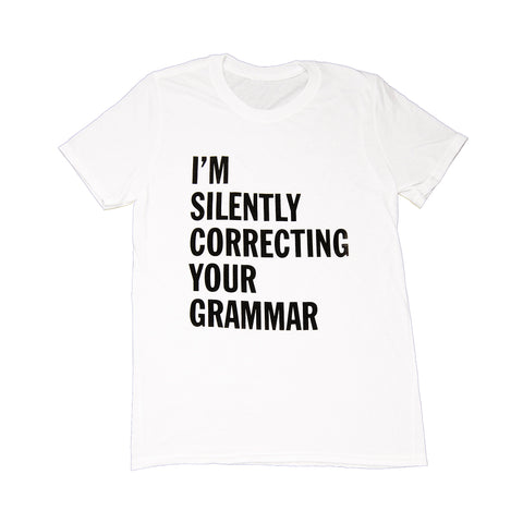 Snark City Women's S/S Tee Im Silently Correcting Your Grammer White