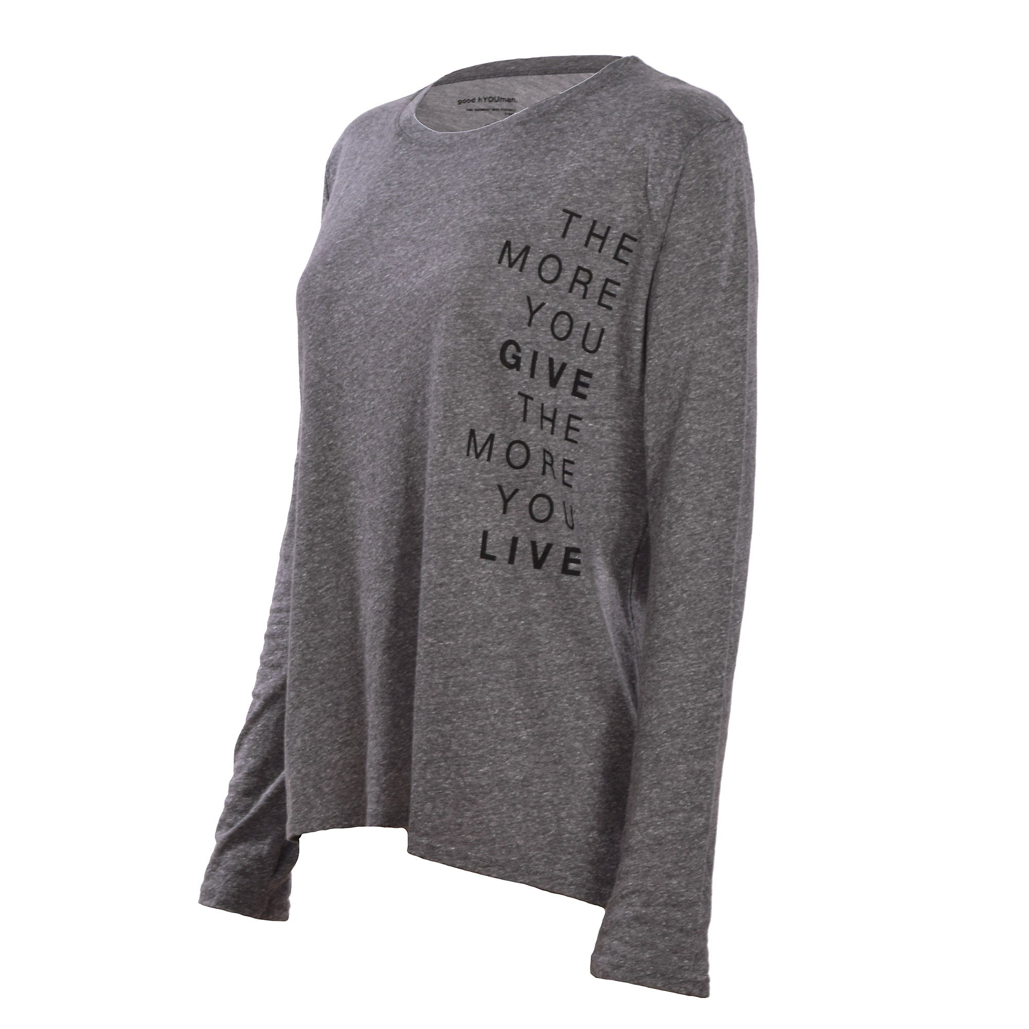 Good hYOUman Suzanne Tee - 'The More You Live the More You Give'