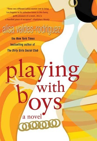 Playing With Boys - Alisa Valdes-Rodriguez