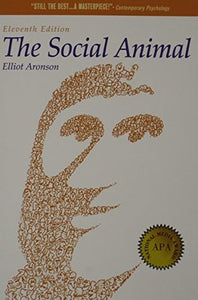 The Social Animal Readings about The Social Animal by Elliot Aronson