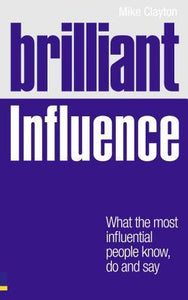 Brilliant Influence - Mike Clayton
