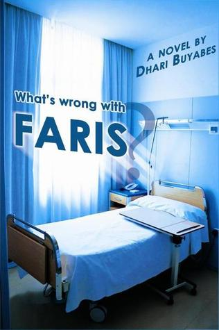 What is wrong with Faris? - Dhari Buyabes