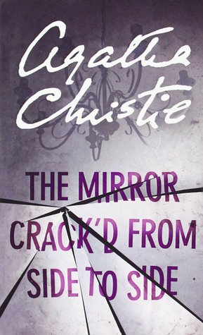 The Mirror Cracked From Side to Side (Miss Marple, Book 9) by Agatha Christie