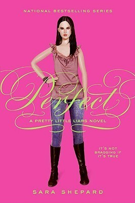 Pretty Little Liars Series: Perfect - Sara Shepard (Book #3)
