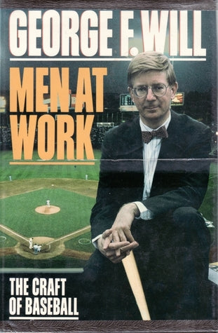 Men At Work - George F.Will