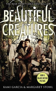 Beautiful Creatures - Kami Garcia & Margaret Stohl (Book #1)