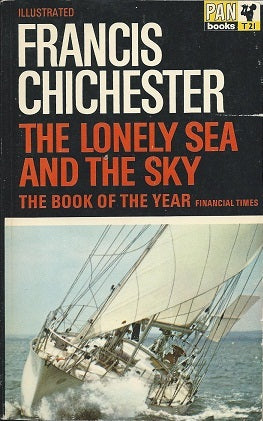 The Lonely Sea and the Sky - Sir Francis Chichester