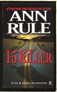 The I-5 Killer - Ann Rule