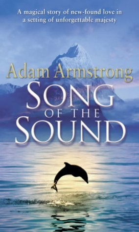 Song Of The Sound - Adam Armstrong