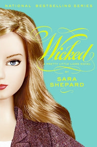 Pretty Little Liars Series: Wicked - Sara Shepard (Book #5)