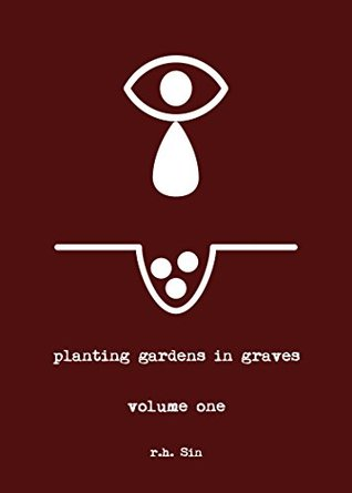 Planting Gardens In Graves - R.H. Sin
