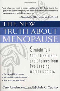 The New Truth About Menopause - Carol Landau