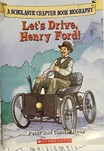 Let's Drive, Henry Ford! by Peter Roop