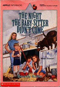 The Night the Baby-Sitter Didn't Come