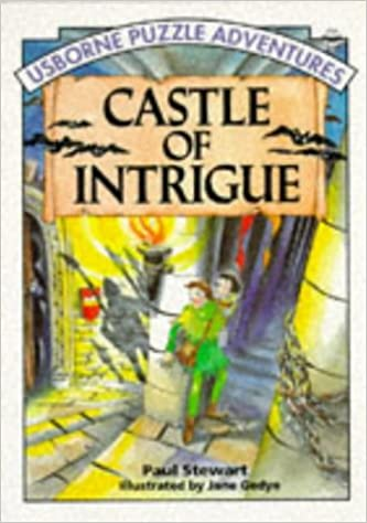 Castle of Intrigue by Paul Stewart