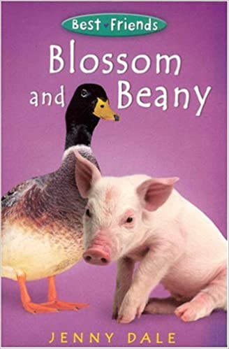 Blossom and Beany (Best Friends) by Jenny Dale