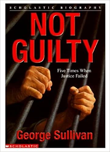 Not Guilty by George Sullivan