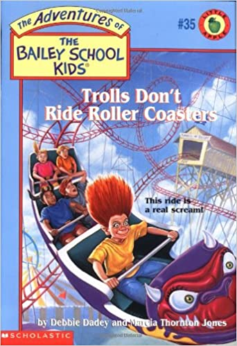 Trolls Don't Ride Roller Coasters
