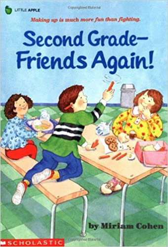 Second Grade Friends Again by Miriam Cohen