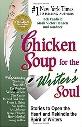 Chicken Soup for the Writers' Soul