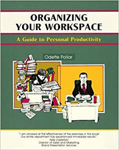 Organizing Your Workspace - Odette Pollar
