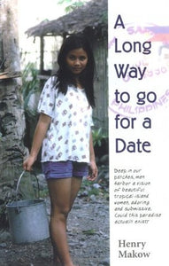 A Long Way to go for a Date - Henry Makow
