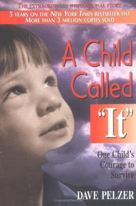 A Child Called It - Dave Pelzer