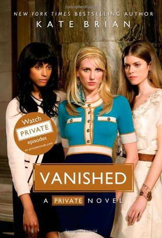 Private Series: Vanished - Kate Brian (Book #12)