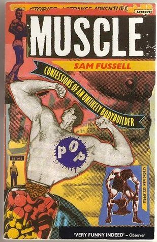 Muscle - Sam Fussell