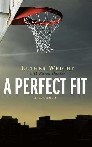 A Perfect Fit -  Luther Wright