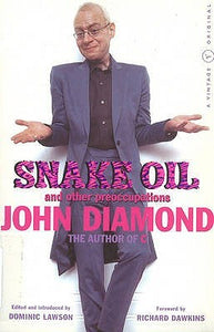 Snake Oil And Other Preoccupations - John Diamond