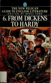 From Dickens to Hardy - Edited by Boris Ford