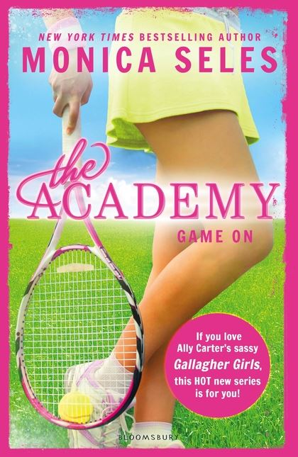 The Academy: Game On - Monica Seles (Book #1)