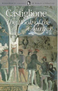 Castiglione - The Book of the Courtier
