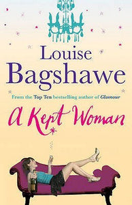 A Kept Woman  -  Louise Bagshawe
