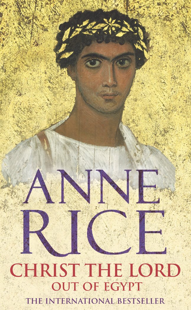 Out of Egypt - Anne Rice