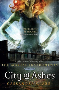City of Ashes (The Mortal Instruments #2) - Cassandra Clare