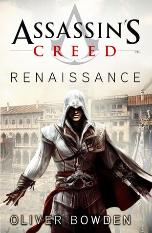 Assassin's Creed - Oliver Bowden