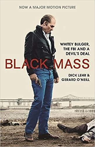 Black Mass -  Dick Lehr, Gerard O'Neill