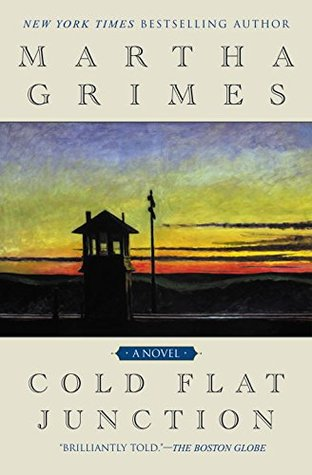 Cold Flat Junction - Martha Grimes