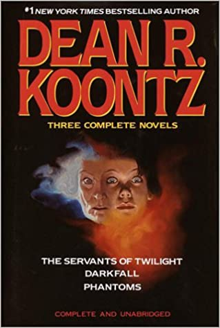 Dean Koontz Collection - (The Servants of Twilight / Darkfall / Phantoms)