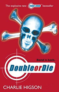 Double or Die - Charlie Higson
