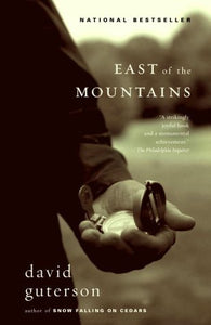 East of the Mountains - David Guterson
