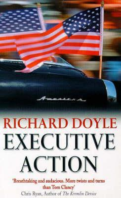 Executive Action - Richard Doyle