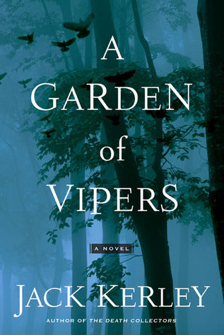 A Garden Of Vipers - Jack Kerley