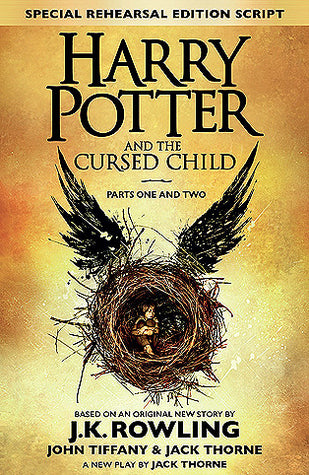 Harry Potter and the Cursed Child by J.K. Rowling, John Tiffany ,Jack Thorne