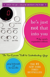 He's Just Not That Into You - Greg Behrendt