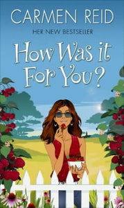 How Was It For You? - Carmen Reid