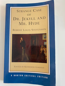 The Strange Case of Dr. Jekyll and Mr. Hyde - Robert Louis Stevenson, edited by Katherine Linehan
